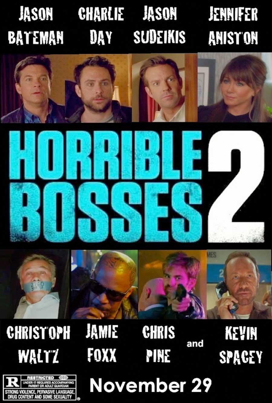 Poster for Horrible Bosses 2
